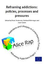 ALICE RAP e-book - Reframing addictions: policies, processes and pressures